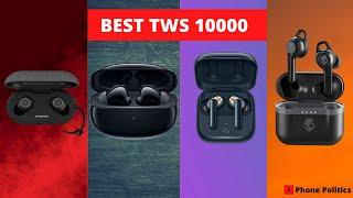 Top 10 Best True Wireless Earphones Under 10000 Rs in India (January  2021)   Phone Politics