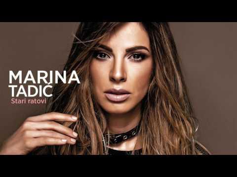 Marina Tadić - Stari ratovi