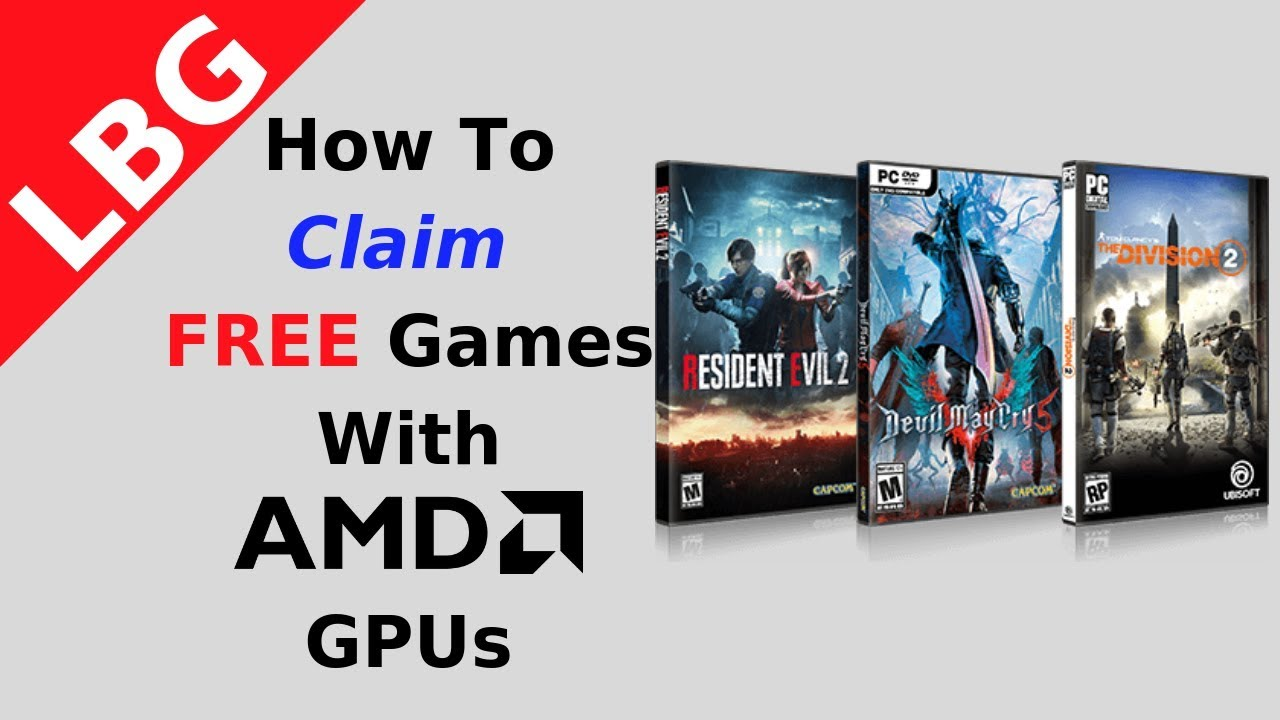 How To Claim Free Games with AMD Graphics Cards (Raise Your Game Fully  Loaded)