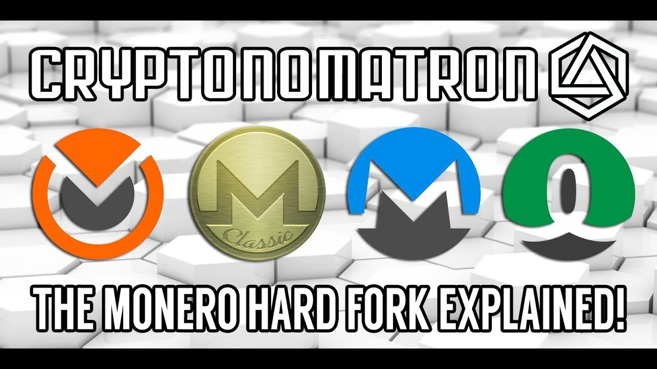 8ad5d5155b96 The MONERO Hard Fork Explained! - YouTube