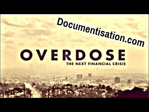 Overdose - The Next Financial Crisis