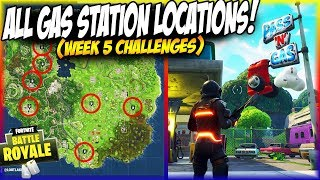 ALL GAS STATION LOCATIONS IN FORTNITE! | Fortnite Week 5 Challenges Tips!