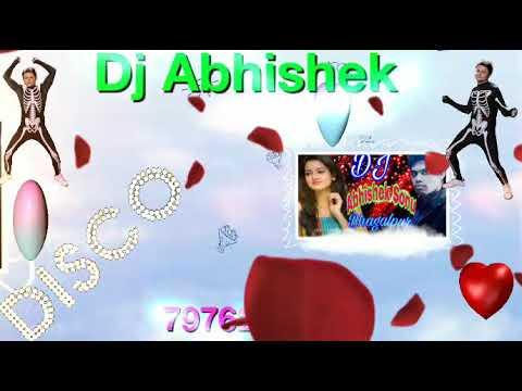 Dj Song Hard Remix Aaj Unse Milna Hai Dj Abhishek Sonu bhagalpur 7976227737 plz subscribe