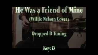 HE WAS A FRIEND OF MINE (Lyrics & Chords)