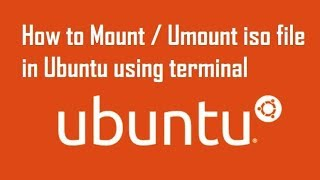 How to mount / umount an ISO file in Linux Ubuntu using terminal (100 % Working)