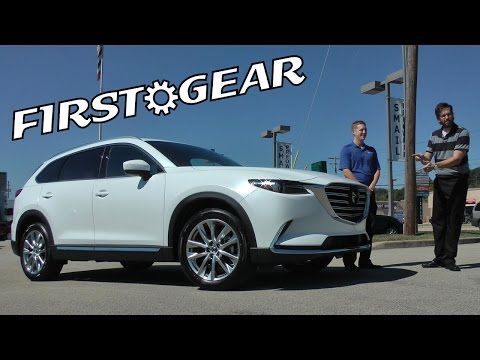 First Gear - 2016 Mazda CX-9 Grand Touring - Review and Test Drive