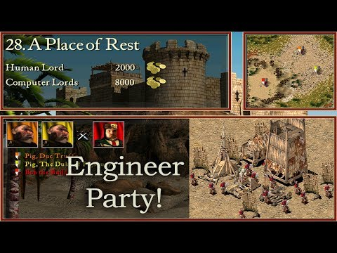 28. A Place of Rest - Engineer Party! | Stronghold Crusader