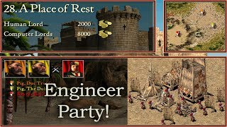 28 a place of rest engineer party stronghold crusader