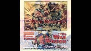 The War Wagon | Soundtrack Suite (Dimitri Tiomkin)