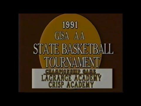 1991 GISA AA BASKETBALL STATE CHAMPIONSHIP GAME: Lagrange Academy Warriors vs Crisp Academy Wildcats