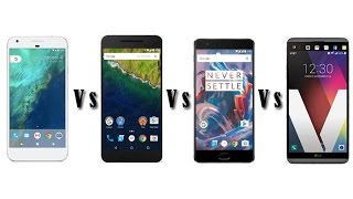 Google Pixel XL vs. Nexus 6P vs. Iphone 7 vs. LG V20 [Comparison]