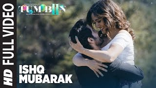 ISHQ MUBARAK Full Video Song || Tum Bin 2 || Arijit Singh | Neha Sharma, Aditya Seal \u0026 Aashim Gulati