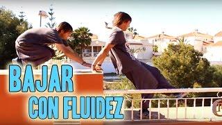 Bajar Con Fluidez / Flow Descent | Tutorial | Parkour