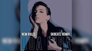 Dua Lipa - New Rules (SKBEATZ Remix)