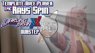 Free Download Template Avee Player Epic Rays Spin | Darling In The Franxx Dubstep Music | APV ALGER