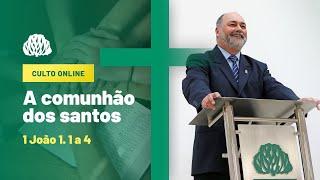 IPB Joinville - Culto - 23/08/2020 -  A Comunhão dos Santos