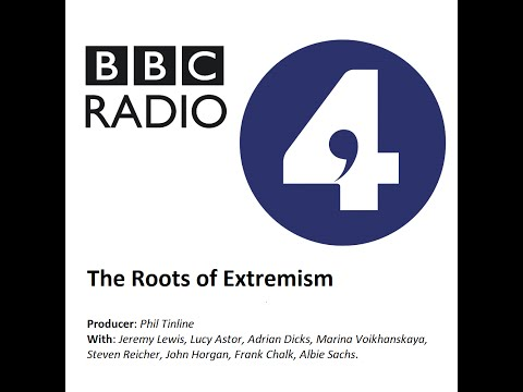 BBC Radio 4: The Roots of Extremism (Full Documentary)