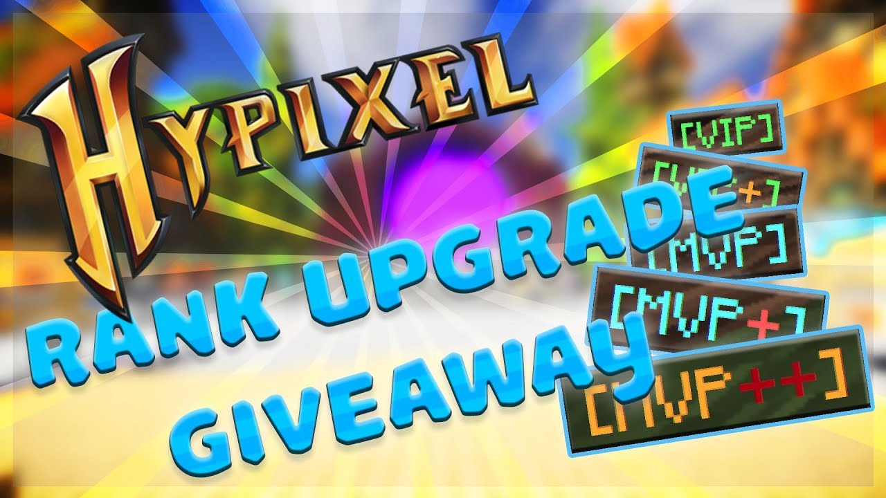 HYPIXEL RANK UPGRADE GIVEAWAY (5 UPGRADES!!) | VIP, VIP+, MVP, MVP+, MVP++
