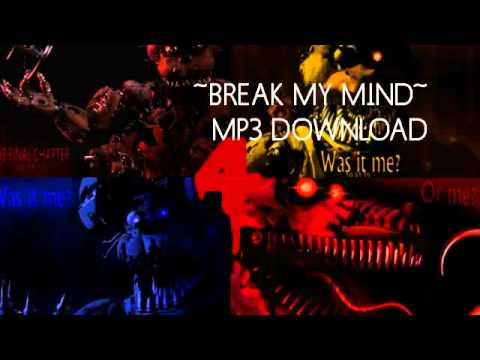 ~MP3 DOWNLOAD~ FNAF 4 SONG (Break My Mind) DAGames