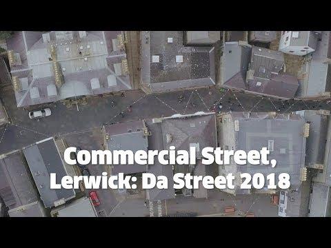 Commercial Street, Lerwick: Da Street 2018