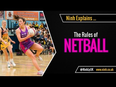 The Rules of Netball - EXPLAINED!