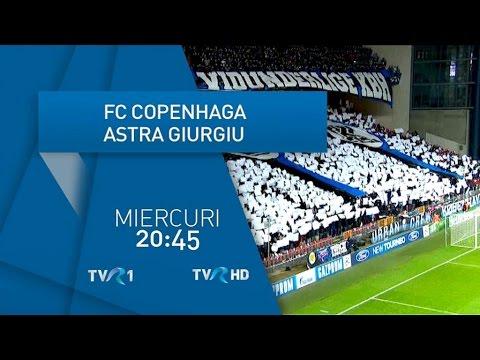 VIDEO: FC Copenhaga – Astra (în tur: 1-1), la TVR1, de la 20.45
