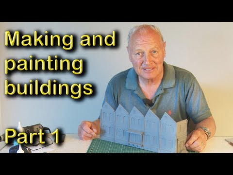 Model Railway – Making and Painting Buildings, Part 1.