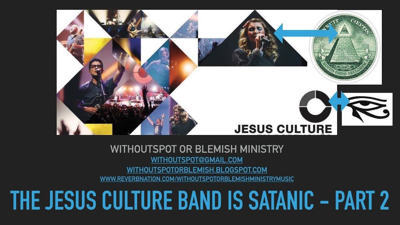 Jesus Culture (Among Others) is Satanic Part 2
