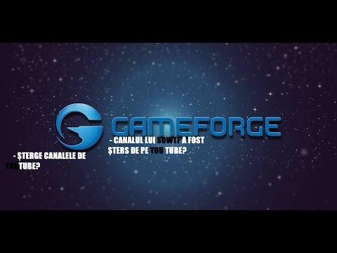 Gameforge șterge canale de YOUTUBE? - R.I.P Canalului lui SoWTF :(