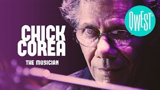 "Chick Corea - ""The Musician"" • NOW ON QWEST TV !"