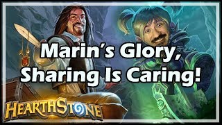 Marin's Glory, Sharing Is Caring! - Arena / Hearthstone