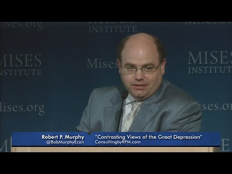Contrasting Views of the Great Depression | Robert P. Murphy