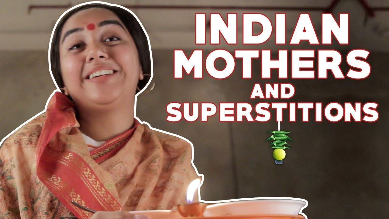 Indian Mothers and Superstitions | MostlySane - YouTube