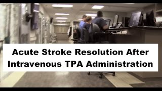 Acute Stroke Resolution After Intravenous TPA