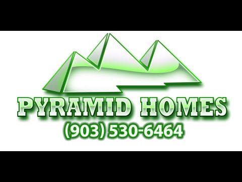 Pyramid Homes | Home Builders Tyler TX | Custom Home Builder | Real Estate Sales Tyler & Longview TX