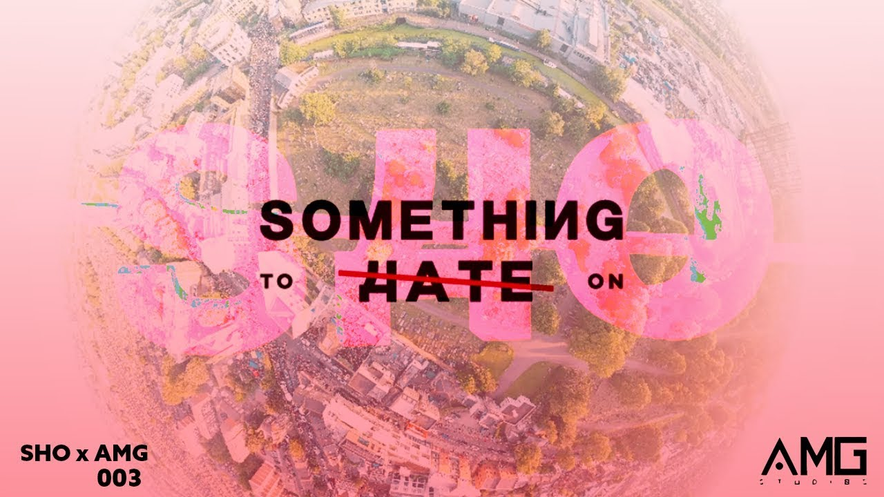 Something To Hate On - Carnival 2019 (Pt. I)