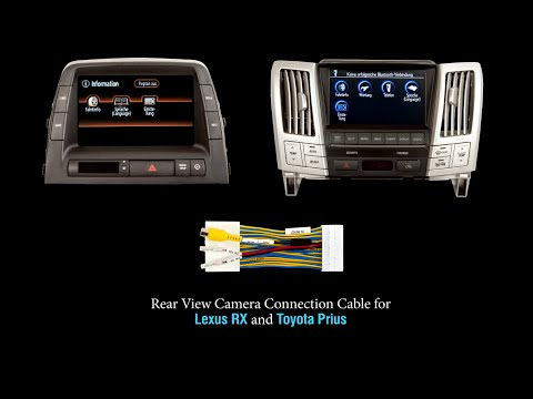 Connect Rear View Camera in Lexus RX and Toyota Prius with Cable