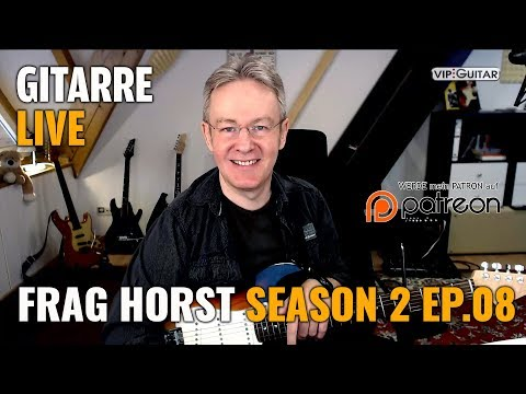 Frag Horst S2 EP.08 - Gitarre Live - Alle Themen, alle Fragen rund um die Gitarre, das Leben