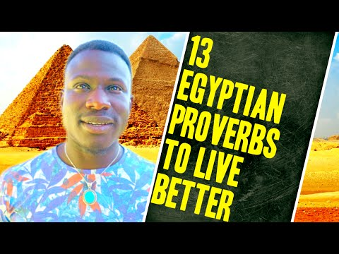13 Egyptian Proverbs That Will Change Your Life