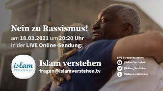 Islam Verstehen - Nein zu Rassismus
