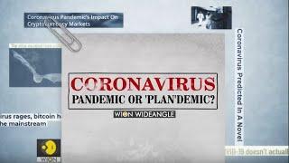 WION Wideangle: Coronavirus: Pandemic or 'Plan'demic?