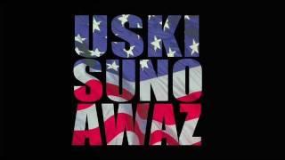 Uski Suno Awaz (OST) - Hum Hein Pakistani