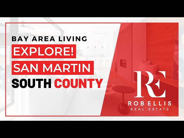 Explore San Martin | THE SOUTH COUNTY LIFESTYLE