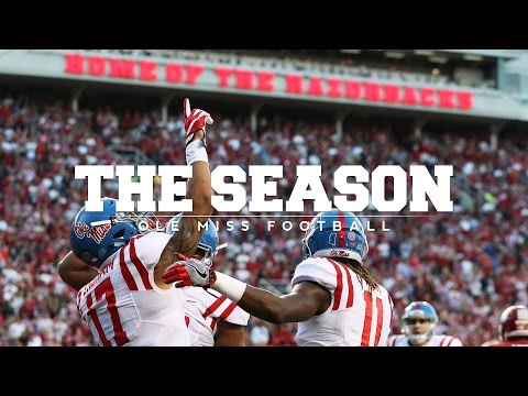 The Season: Ole Miss Football - Arkansas (2016)