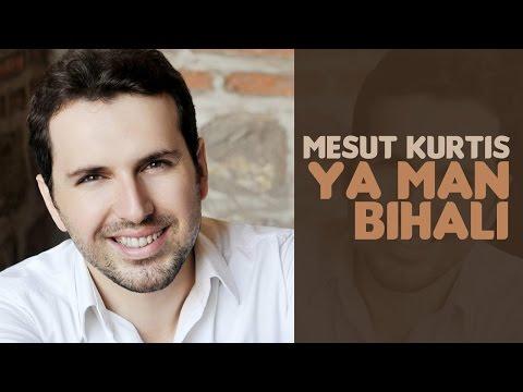 Mesut Kurtis - Ya Man Bihali (Audio) | مسعود كُرتِس - يا من بحالي