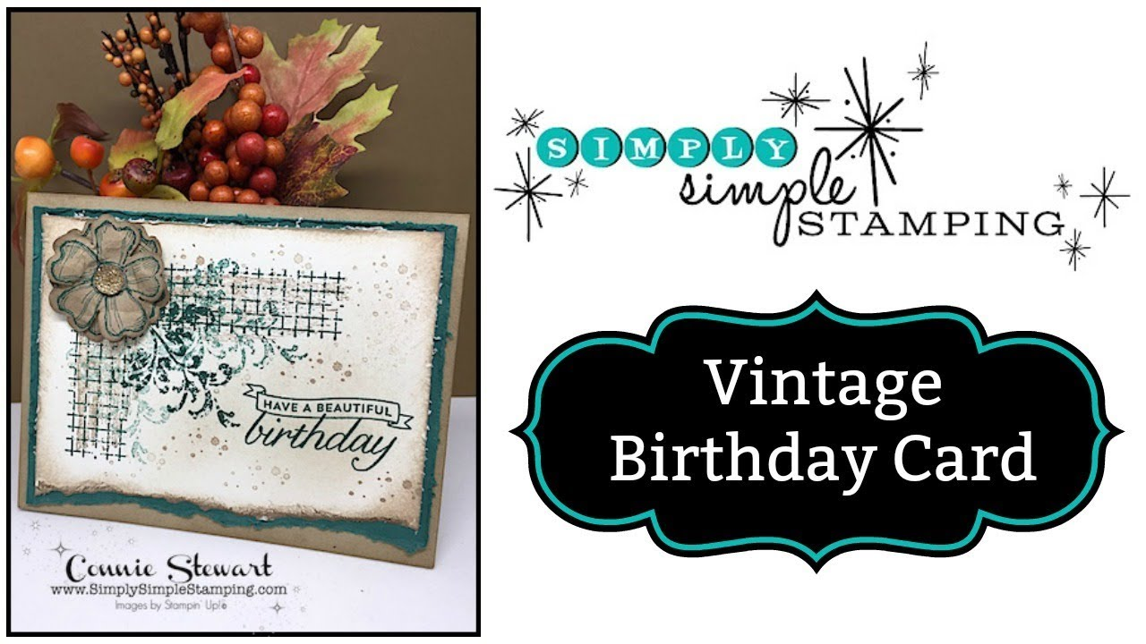 Simply simple vintage birthday card by connie stewart for Simply simple
