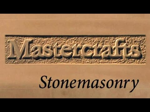 Mastercrafts part 6 of 6 - Stonemasonry