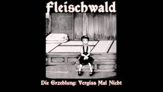 Fleischwald - Gefecht