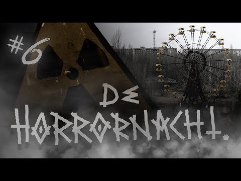 DE HORRORNACHT #6: Chernobyl | Oekraïne