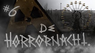 THE HORROR NIGHT # 6: Chernobyl | Ukraine